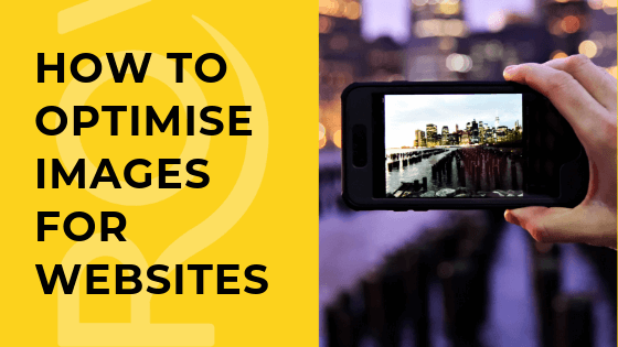How to Optimise Images for Websites